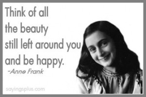Related Pictures anne frank you must work and do good not be lazy and ...