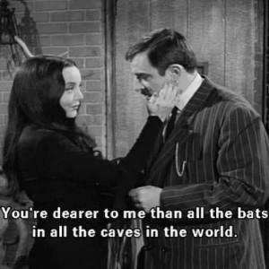 Morticia And Gomez Quotes Morticia and gomez