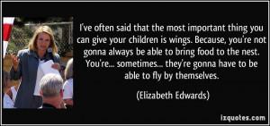 More Elizabeth Edwards Quotes