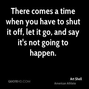Art Shell Quotes