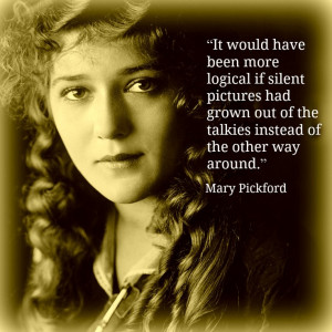 Mary Pickford - Film Actor Quotes - Movie Actor Quotes -#marypickford