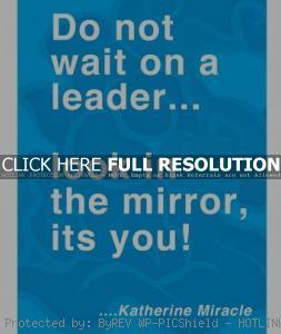 leadership quotes, sayings, katherine miracle