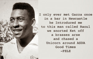 Pele Quotes The time pele met gazza and
