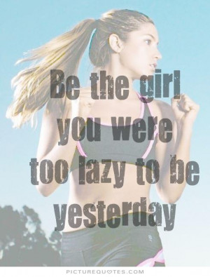 Lazy Women Quotes