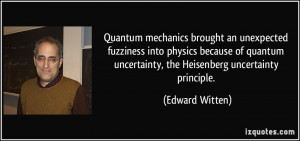 Quantum mechanics brought an unexpected fuzziness into physics because ...