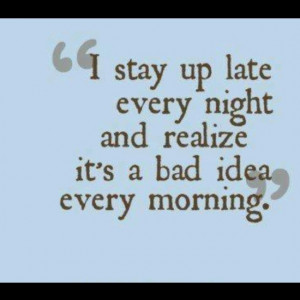 ... , Quotes, Late Night, Night Owls, Funny, Night Shift, True Stories