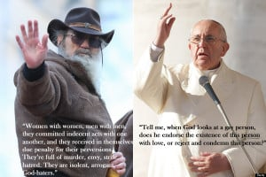 ... some of Pope Francis' remarks about gay people and Robertson's quotes