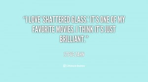 love 'Shattered Glass.' It's one of my favorite movies. I think it's ...