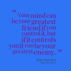 Once You Control Your Mind Can