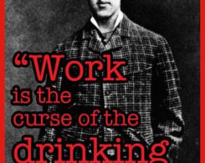 love oscar wilde famous author qu ote work curse drinking class anti ...