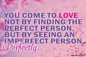 perfect, love, quote