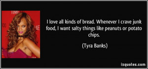 love all kinds of bread. Whenever I crave junk food, I want salty ...