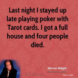 steven-wright-steven-wright-last-night-i-stayed-up-late-playing-poker ...