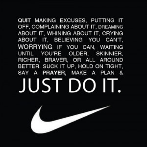 "Think training's hard? Try losing."" – Nike"