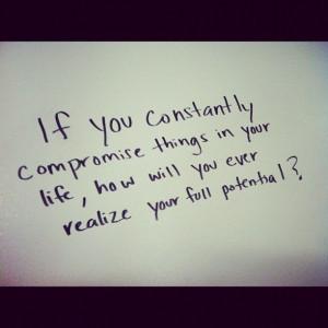 Compromising. - quote