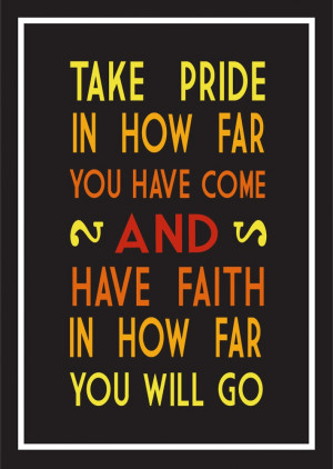 Take Pride In How Far You Have Come - Ombre Christian Larson Quote via ...