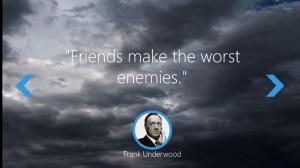 Keen Quotes: Frank Underwood screen shot 1