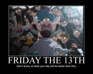 Friday the 13th]