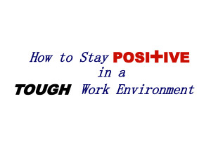 Positive Attitude Quotes In The Workplace