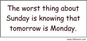 The Worst Thing About Sunday