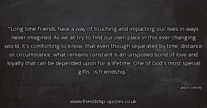 long-time-friends-have-a-way-of-touching-and-impacting-our-lives-in ...