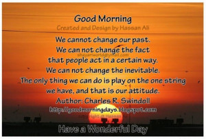 We cannot change our past good morning quote