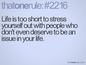 Family Stress Quotes Life is too short to stress