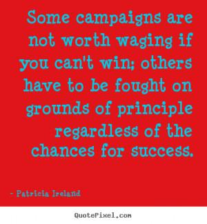 success quotes from patricia ireland create custom success quote ...