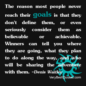 Goal quotes - The reason most people never reach their goals is that ...