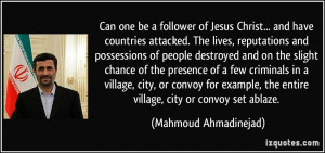 Can one be a follower of Jesus Christ... and have countries attacked ...