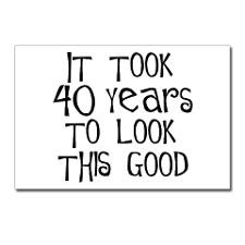 40th birthday, it took 40 years Postcards (Package for