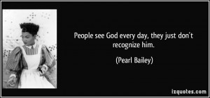 More Pearl Bailey Quotes