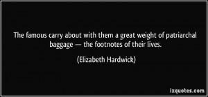 More Elizabeth Hardwick Quotes