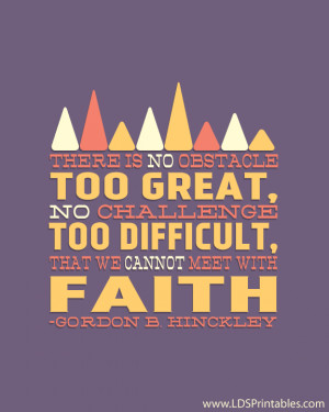 No Challenge Too Difficult With Faith