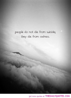 Love Life Quotes, Suicide Quotes, Quotes About Suicide, Quotes ...