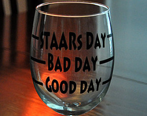 Good Day Bad Day Texas STAAR Test D ay Novelty Stemless Wine Glass ...