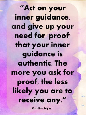 Act on your inner guidance