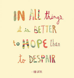All Things Better Hope Than...
