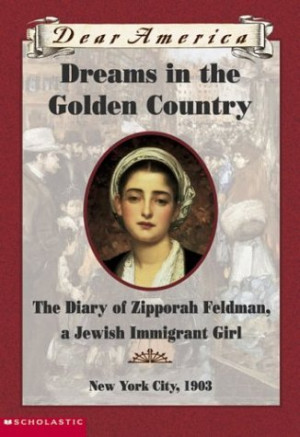 Dear America: Dreams in the Golden Country by Kathryn Lasky