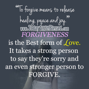 Forgive Those Who Hurt You and Love One Another
