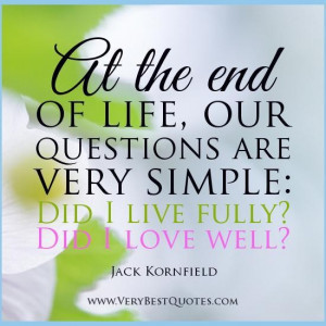 Live fully quotes jack kornfield quotes