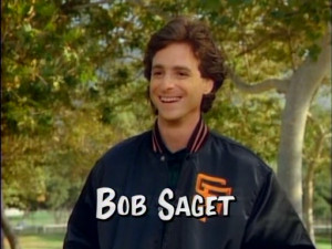 bob saget is not funny. also word play with the next line makes fun of ...