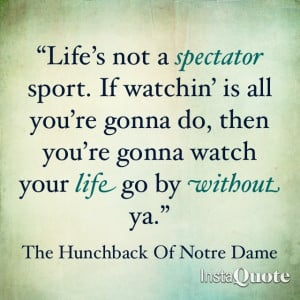 Disney Quotes ~ The Hunchback Of Notre Dame