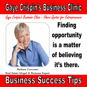 Gaye Crispin's Business Clinic - Barbara Corcoran - Shero Quotes ...