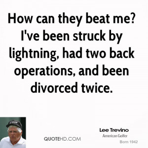 lee-trevino-lee-trevino-how-can-they-beat-me-ive-been-struck-by.jpg