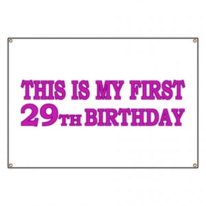 29Th Gifts > 1st 29th Birthday Banner