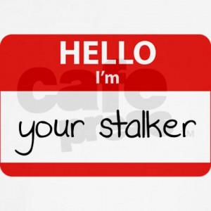 Stalker Sayings Wallpaper Funny