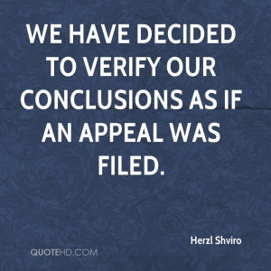 We have decided to verify our conclusions as if an appeal was filed.