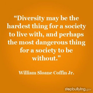 Diversity quotes, brainy, wise, sayings, society