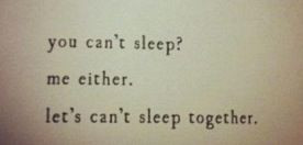 Lets can't sleep together